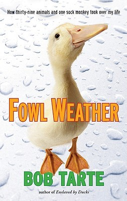 Fowl Weather by Bob Tarte book review