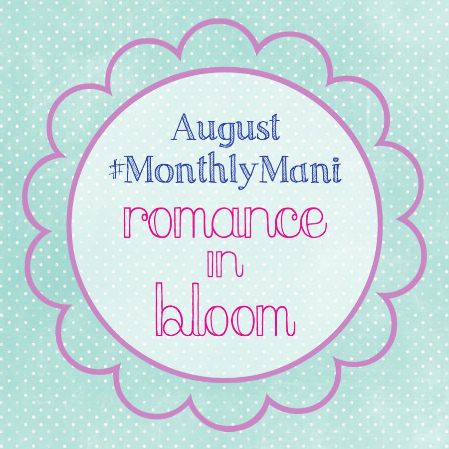 Weekend Catch-Up & #MonthlyMani August Theme ...
